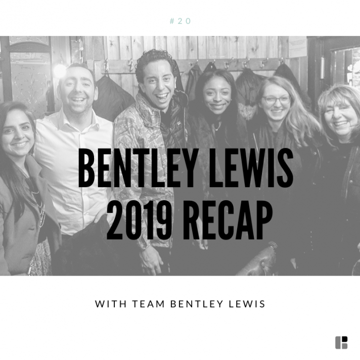 Bentley Lewis 2019 Recap