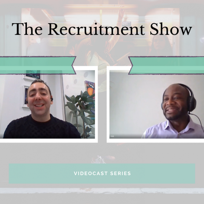 The Recruitment Show VideoCast: EP.1 - Lewis Maleh and Rob Anarfi