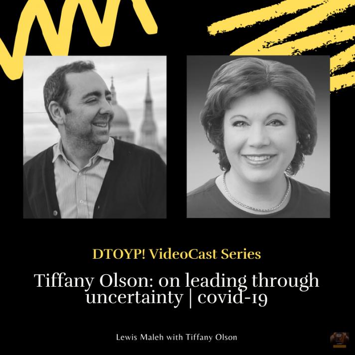 Tiffany Olson: on leading through uncertainty | covid-19